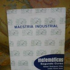 Second hand books - MAESTRÍA INDUSTRIAL: MATEMÁTICAS 2º CURSO, DE RAFAEL RODRÍGUEZ VIDAL Y JULIÁN FERRER JEREZ. 1.966. - 133088898