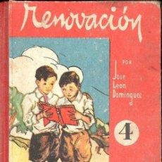 Libros de segunda mano: DOMÍNGUEZ ESTEBAN : RENOVACIÓN 4 (SALVATELLA, 1954). Lote 133236746