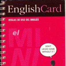 Libros de segunda mano: ENGLISHCARD. REGLAS DE USO DEL INGLÉS. Lote 212619703