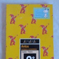 Libros de segunda mano: LIBRO EGB/ANAYA ANTOS 3º LECTURAS Y COMENTARIOS/EQUIPO TROPOS.. Lote 187607536