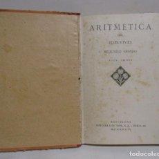 Libros de segunda mano: EDELVIVES ARITMETICA SEGUNDO GRADO EDITORIAL LUIS VIVES AÑO 1934. Lote 133630282