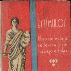Libros de segunda mano: EMILIO ORTIGA : ESTÍMULOS (DALMAU CARLES, 1950). Lote 133844786