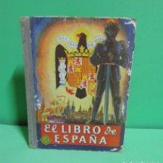 Libros de segunda mano: EL LIBRO DE ESPAÑA EDITORIAL LUIS VIVES NIHIL OBSTAT -V. TENA CENSOR - ZARAGOZA AÑO 1967 ORIGINAL. Lote 133970442
