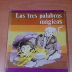 Libros de segunda mano: LAS TRES PALABRAS MÁGICAS ,SANTILLANA , FANTASÍA Y LECTURA 4 , SIN PINTAR , VER FOTOS. LEER. Lote 134328358