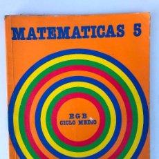 Libros de segunda mano: MATEMATICAS 5 - EDUCACION GENERAL BASICA -CICLO MEDIO SANTILLANA. Lote 134710714