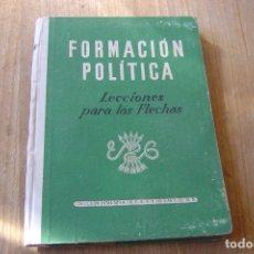Libros de segunda mano: FORMACIÓN POLÍTICA LECCIONES PARA LAS FLECHAS. SECCIÓN FEMENINA DE F.E.T. Y DE LAS J.O.N.S.. Lote 135157877