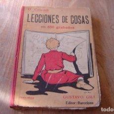 Libros de segunda mano: LECCIONES DE COSAS EN 650 GRABADOS. G. COLOMB. 1929 GUSTAVO GILI EDITOR.. Lote 135159018
