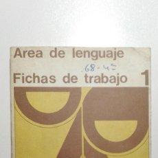 Gebrauchte Bücher - AREA DE LENGUAJE. FICHAS DE TRABAJO 1. EDUCACIÓN SANTILLANA, 1971 - 135163890