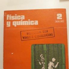 Libros de segunda mano: FISICA Y QUIMICA 2° BACHILLERATO. ED. SANTILLANA 1976. Lote 135165462