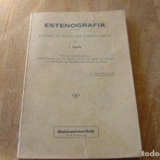 Libros de segunda mano: ESTENOGRAFÍA. TRATADO TEÓRICO-PRÁCTICO. J. BOADA. PUBLICACIONES COTS 1959 . Lote 135291542