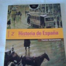 Libros de segunda mano: 142-HISTORIA DE ESPAÑA, 2º BACHILLERATO, AKAL, 2003. Lote 135617062