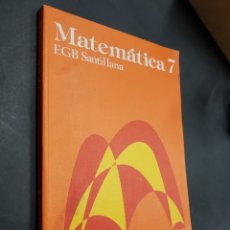 Libros de segunda mano: MATEMATICA 7.EGB.SANTILLANA - TDK299. Lote 135733699