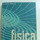 Libros de segunda mano: FÍSICA. 6º CURSO. MARFIL. PÉREZ BOTELLA. 1961. Lote 135876154