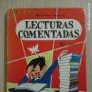 Libros de segunda mano: LECTURAS COMENTADAS. TERCER CURSO. ESCRIBE BEGOÑA BILBAO. ILUSTRA C. SORAVILLA. BURGOS. 1967. Lote 136067910