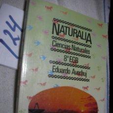 Libros de segunda mano: ANTIGUO LIBRO DE TEXTO - CIENCIAS NATURALES 8º EGB. Lote 136075658