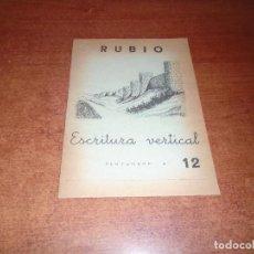 Libros de segunda mano: CARTILLA CUADERNO DE ESCRITURA VERTICAL RUBIO Nº 12, SIN ESTRENAR. MURALLAS DE ÁVILA. AÑO 1962. Lote 136232998