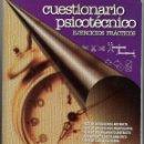 Libros de segunda mano: CUESTIONARIO PSICOTÉCNICO. EJERCICIOS PRÁCTICOS.. Lote 136274126