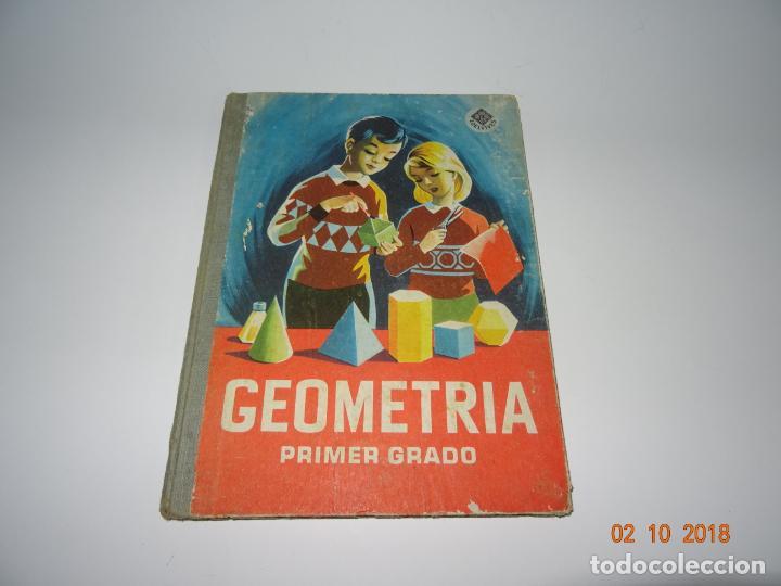 ANTIGUO LIBRO DE ESCUELA GEOMETRIA PRIMER GRADO DE LA EDITORIAL LUIS VIVES - AÑO 1962 (Libros de Segunda Mano - Libros de Texto )