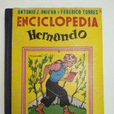 Libros de segunda mano - ENCICLOPEDIA HERNANDO - ANTONIO J. ONIEVA Y FEDERICO TORRES - SEGUNDO CICLO - NIÑOS - MADRID - 1954 - 136760374