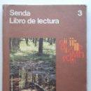 Libros de segunda mano: SENDA 3 - LIBRO DE LECTURA - 3º EGB SANTILLANA - 1979. Lote 136764322