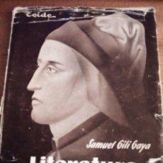 Libros de segunda mano: LITERATURA UNIVERSAL. SAMUEL GILI GAYA. EDITORIAL TEIDE. Lote 136779206