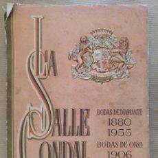 Libros de segunda mano: MEMORIA ESCOLAR LA SALLE CONDAL BARCELONA CURSO JUBILAR 1955-1956 ILUSTRADO FOTOGRAFIAS. Lote 136803198