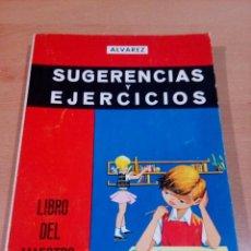 Libros de segunda mano: SUGERENCIA Y EJERCICIOS - ÁLVAREZ - MIÑON -LIBRO DEL MAESTRO - SEGUNDO CURSO -SIN PINTAR - BUEN EST . Lote 136831798