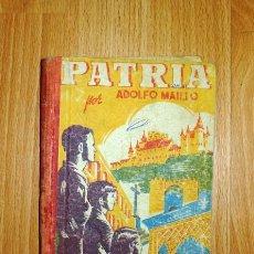 Libros de segunda mano: MAILLO, ADOLFO. PATRIA. GRADO MEDIO. Lote 137114130