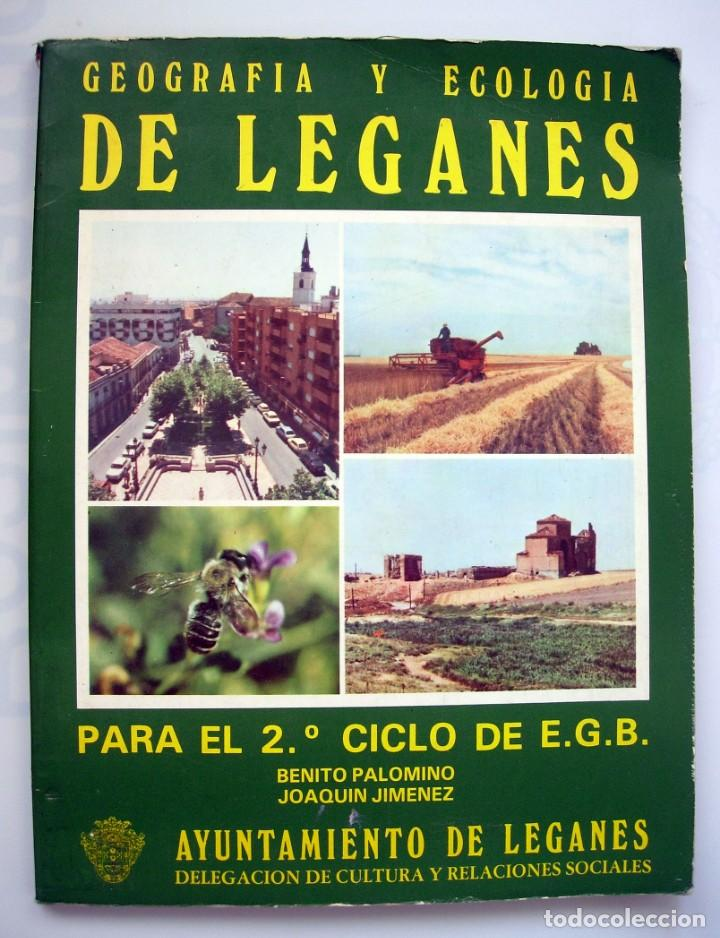 Libro de texto - Geografía y Ecología de Leganés para 2º Ciclo de E.G.B. por Benito Palomino. 1981 segunda mano