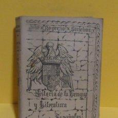 Libros de segunda mano: JOSE ROGERIO SANCHEZ HISTORIA DE LA LENGUA Y LA LITERATURA ESPAÑOLA SEGUNDA PARTE. Lote 137233750