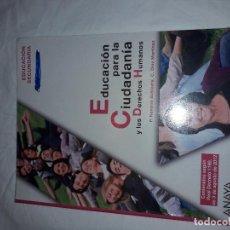 Libros de segunda mano: 11-00258 -ISBN 978-84-678-0376-1 - EDUCACION PARA LA CIUDADANIA. Lote 137243850