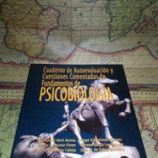 Libros de segunda mano: CUADERNO DE AUTOEVALUACIÓN Y CUESTIONES COMENTADAS DE FUNDAMENTOS DE PSICOBIOLOGÍA. UNED 2011.. Lote 137360430