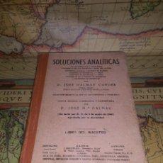 Libros de segunda mano: SOLUCIONES ANALITICAS, LIBRO DEL MAESTRO, D. JOSE DALMAU CARLES, 1899. Lote 137781194
