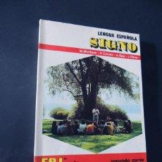 Libros de segunda mano: SIGNO / LENGUA ESPAÑOLA / FORMACION PROFESIONAL - GRADO 1º - 2º CURSO /AREA COMUN /VICENS VIVES 1979. Lote 137840038