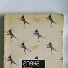 Libros de segunda mano: ANTOS LECTURAS Y COMENTARIOS ANAYA 5 ° EGB. Lote 137864068