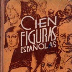 Second hand books - ONIEVA : CIEN FIGURAS ESPAÑOLAS (HIJOS DE SANTIAGO RODRÍGUEZ, BURGOS, 1960) - 138009138
