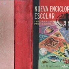 Libros de segunda mano: NUEVA ENCICLOPEDIA ESCOLAR INICIACION PROFESIONAL (H. SANTIAGO RODRÍGUEZ, BURGOS. 1962). Lote 138009753