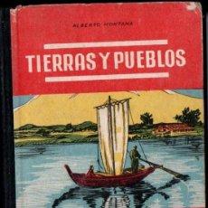 Libros de segunda mano: ALBERTO MONTANA : TIERRAS Y PUEBLOS - TERCER MANUSCRITO (SALVATELLA, 1949). Lote 138195262