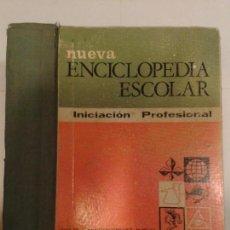 Gebrauchte Bücher - NUEVA ENCICLOPEDIA ESCOLAR INICIACION PROFESIONAL 1968 HIJOS DE SANTIAGO RODRÍGUEZ 19ª EDICIÓN - 138610498