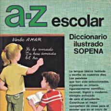 Libros de segunda mano: DICCIONARIO ILUSTRADO SOPENA A Z ESCOLAR . Lote 138725534