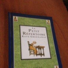Libros de segunda mano: LE PETIT REPERTOIRE KATE GREENAWAY. Lote 139002937