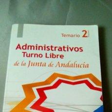 Libros de segunda mano: ADMINISTRATIVOS DE LA JUNTA DE ANDALUCIA TURNO LIBRE. TEMARIO VOLUMEN 2.- MAD. Lote 139024634