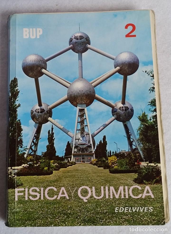 b550d5c28b 11 fotos FISICA Y QUIMICA 2 BUP EDELVIVES 1982 (Libros de Segunda Mano -  Libros de Texto ...