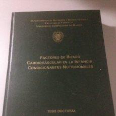 Libros de segunda mano: FACTORES DE RIESGO CARDIOVASCULAR EN LA INFANCIA. Lote 139404477