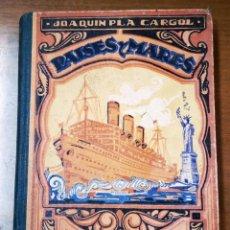 Libros de segunda mano - PAISES Y MARES (TERCER MANUSCRITO)-JOAQUIN PLA CARGOL-DALMAU CARLES PLA GERONA 1944 - 139560330