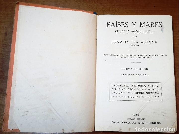 Libros de segunda mano: PAISES Y MARES (TERCER MANUSCRITO)-JOAQUIN PLA CARGOL-DALMAU CARLES PLA GERONA 1944 - Foto 3 - 139560330