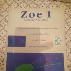 Libros de segunda mano: ZOE 1 CIENCIES NATURALS - 1 B.U.P. -EN CATALAN --REFM3E3. Lote 139614114
