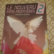 Libros de segunda mano: LE NOUVEAU SANS FRONTIERES 2 - METHODE DE FRANÇAIS --REFM3E3. Lote 139614522