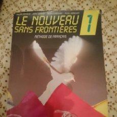 Libros de segunda mano: LE NOUVEAU SANS FRONTIERES 1 - METHODE DE FRANÇAIS --REFM3E3. Lote 139614610