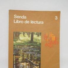 Libros de segunda mano: M69 LIBRO DE TEXTO, LIBRO DE LECTURA. SENDA 3º. SANTILLANA. EGB. 1972. EL LIBRO DE PANDORA. REF 2. Lote 139660138